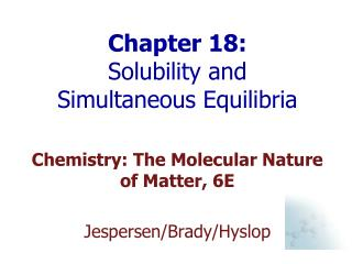 Chapter 18:  Solubility and Simultaneous Equilibria