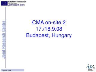 CMA on-site 2 17./18.9.08 Budapest, Hungary