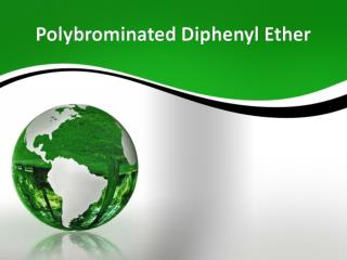 Polybrominated Diphenyl Ether