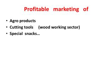Profitable   marketing   of