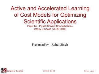 Active and Accelerated Learning of Cost Models for Optimizing Scientific Applications