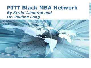 PITT Black MBA Network By Kevin Cameron and  Dr. Pauline Long
