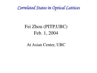 Correlated States in Optical Lattices