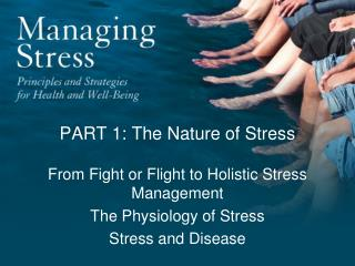 PART 1: The Nature of Stress