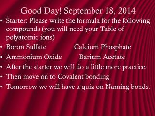 Good Day!  September 18, 2014