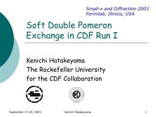 Soft Double Pomeron Exchange in CDF Run I