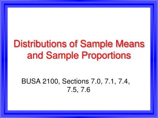 Distributions of Sample Means and Sample Proportions