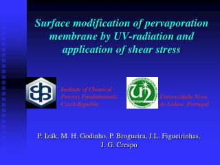 Surface modification of  pervaporation  membrane by UV-radiation and application of shear stress