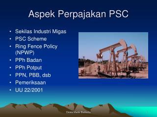 Aspek Perpajakan PSC