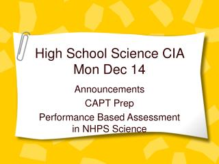 High School Science CIA  Mon Dec 14