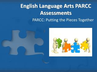 English Language Arts  PARCC Assessments