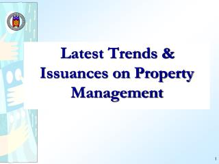 Latest Trends & Issuances on Property Management