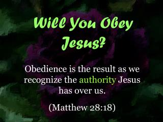 Will You Obey Jesus?