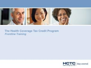 The Health Coverage Tax Credit Program  Frontline Training