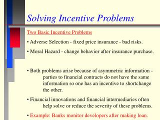 Solving Incentive Problems