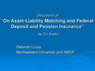 Deborah Lucas Northwestern University and NBER
