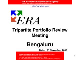 Tripartite Portfolio Review  Meeting Bengaluru Dated: 8 th  November  2008