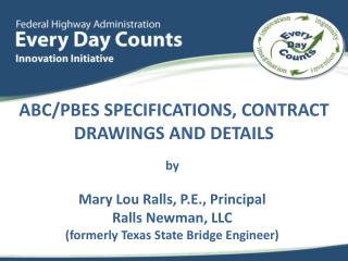 ABC/PBES specifications, contract drawings and details