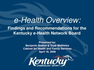 e-Health Overview: Findings and Recommendations for the Kentucky e-Health Network Board