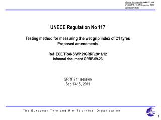 UNECE Regulation No 117 Testing method for measuring the wet grip index of C1 tyres
