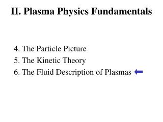 II. Plasma Physics Fundamentals