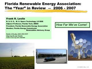 Frank R. Leslie B. S. E. E.,  M. S. Space Technology, LS IEEE