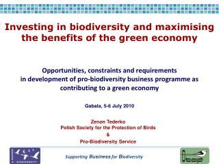 Zenon Tederko  Polish Society for the Protection of Birds & Pro-Biodiversity Service