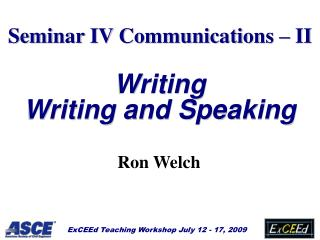 Seminar IV Communications   II  Writing Writing and Speaking
