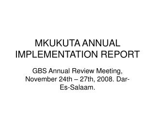 MKUKUTA ANNUAL IMPLEMENTATION REPORT