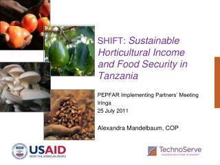 SHIFT:  Sustainable Horticultural Income and Food Security in Tanzania