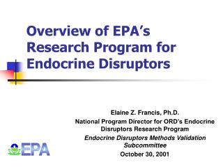 Overview of EPA's Research Program for  Endocrine Disruptors