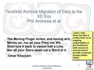 TeraGrid Archival Migration of Data to the XD Era Phil Andrews et al