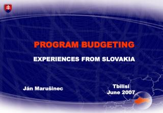 PROGRAM BUDGETING  EXPERIENCES FROM SLOVAKIA