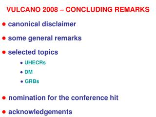 ●  canonical disclaimer ●  some general remarks ●  selected topics