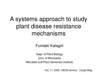A systems approach to study plant disease resistance mechanisms