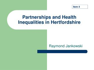 Partnerships and Health Inequalities in Hertfordshire