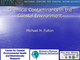 Chemical Contaminants in the Coastal Environment