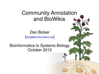 Community Annotation and BioWikis
