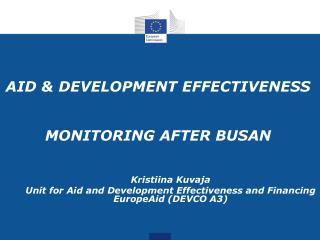 AID & DEVELOPMENT EFFECTIVENESS MONITORING AFTER BUSAN