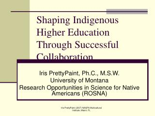 Shaping Indigenous Higher Education Through Successful Collaboration