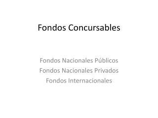 Fondos Concursables
