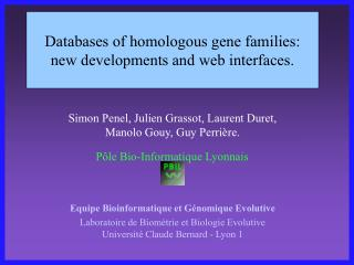 Databases of homologous gene families: new developments and web interfaces.
