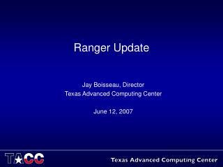 Ranger Update