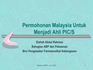 Permohonan Malaysia Untuk  Menjadi Ahli PIC/S