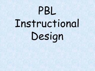 PBL Instructional Design