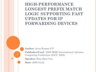 HIGH-PERFORMANCE LONGEST PREFIX MATCH LOGIC SUPPORTING FAST UPDATES FOR IP FORWARDING DEVICES