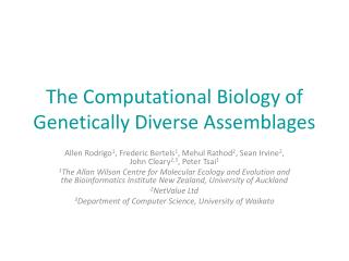 The Computational Biology of Genetically Diverse Assemblages