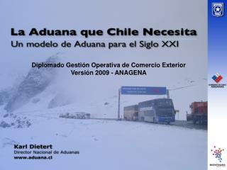 Diplomado Gestión Operativa de Comercio Exterior Versión 2009 - ANAGENA