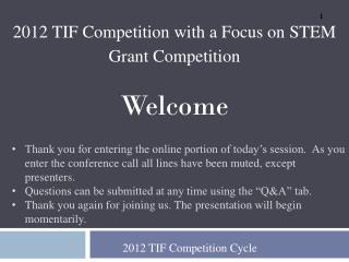 2012 TIF Competition Cycle