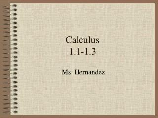 Calculus 1.1-1.3